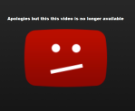 you tube video no longer available