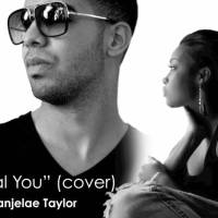 @Canjelae  - The Real Her @Drake Cover