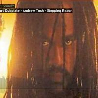 Andrew Tosh - Stepping Razor - Stalwart Sound Dubplate @RealAndrewTosh