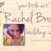 """Rachel Brown """"Building Castles"""" EP @rachelbrownnyc"""