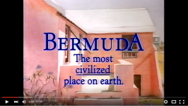 Bermuda The Most Civilized Place on Earth