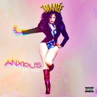 Twanée - Anxious (Round 1) #Explicit @MissTwanee