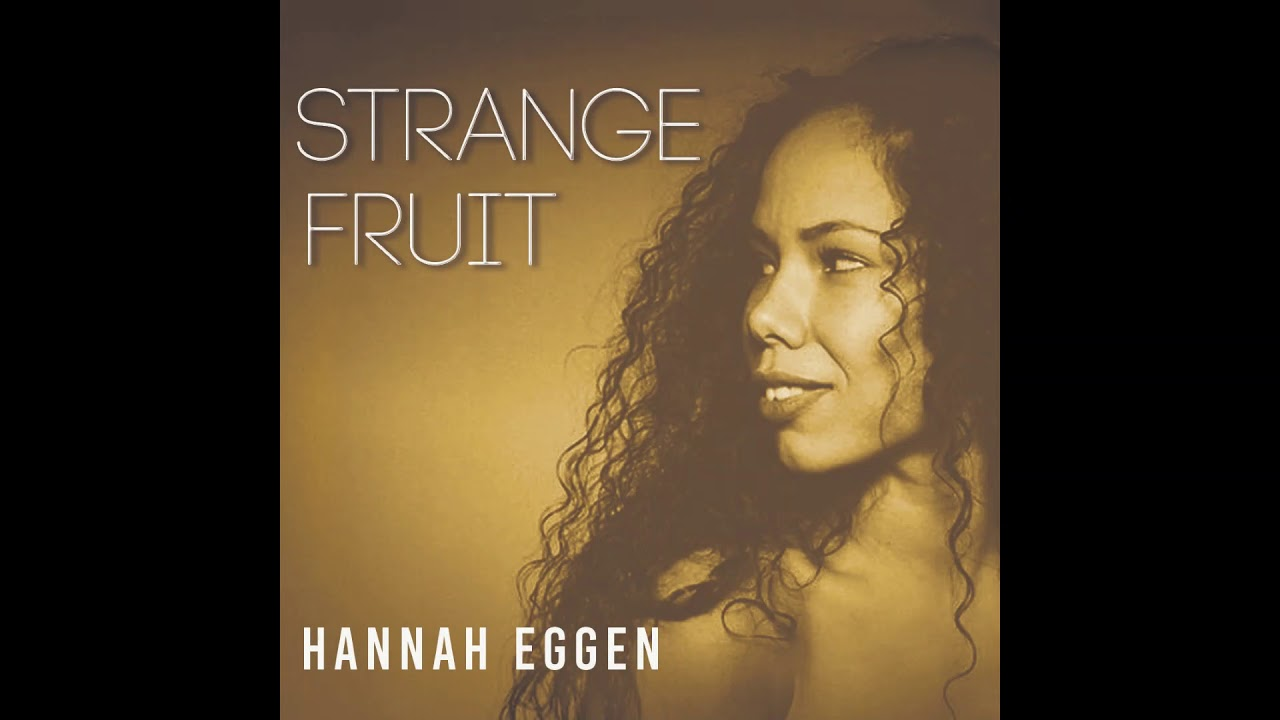 @Hannah_Eggen – Strange Fruit #Cover